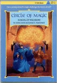 Circle of Magic #1: School of Wizardry